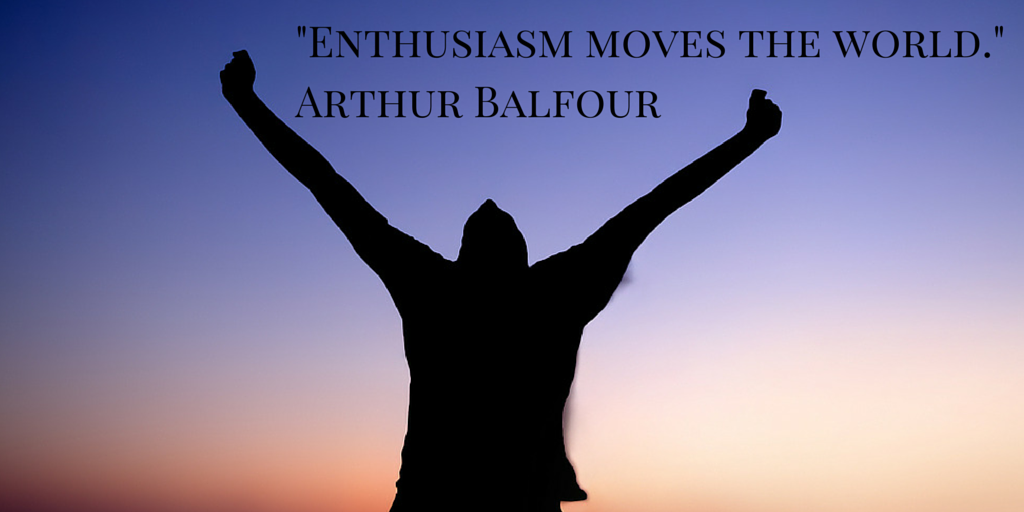 entusiasm Enthusiasm quotes and sayings - quotes about enthusiasm from my collection of quotes about life.