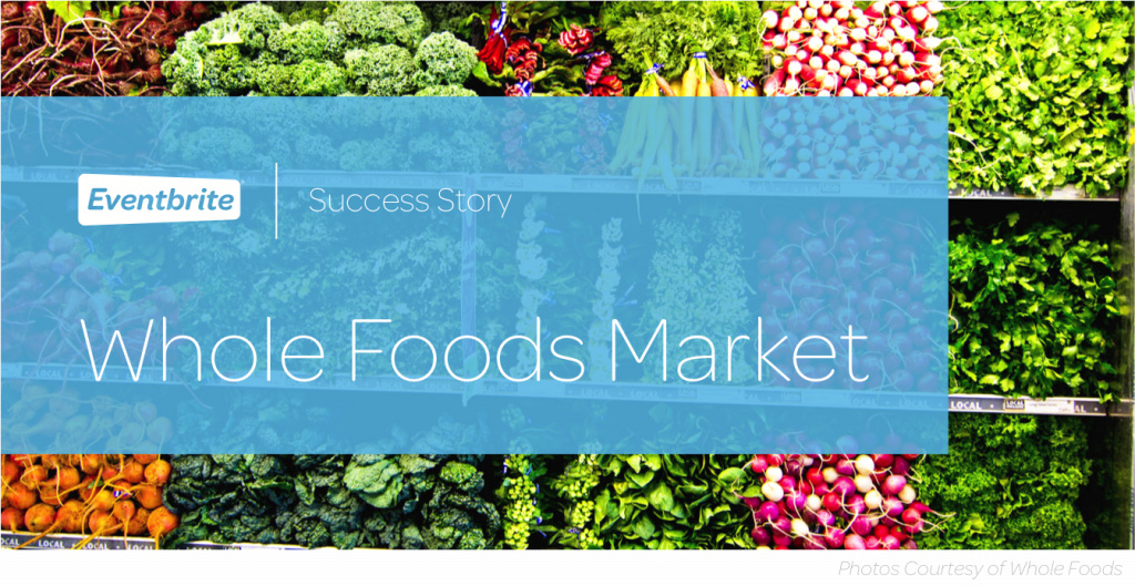 Whole Foods Market and Eventbrite